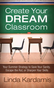 Create Your Dream Classroom Cover