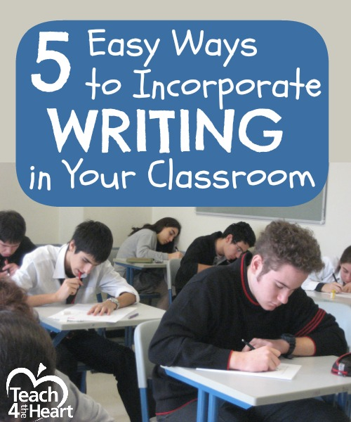 5 Easy Ways to Incorporate Writing in Your Classroom