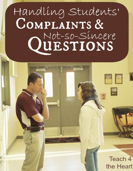 How to Handle Students' Questions and Not-So-Sincere Complaints
