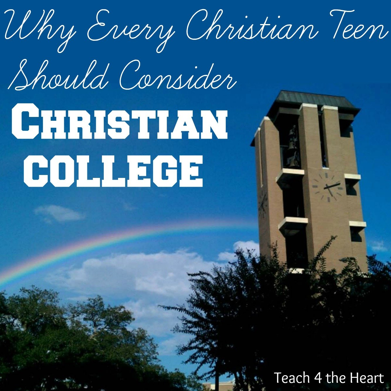 Why every Christian teen should consider attending a Christian college