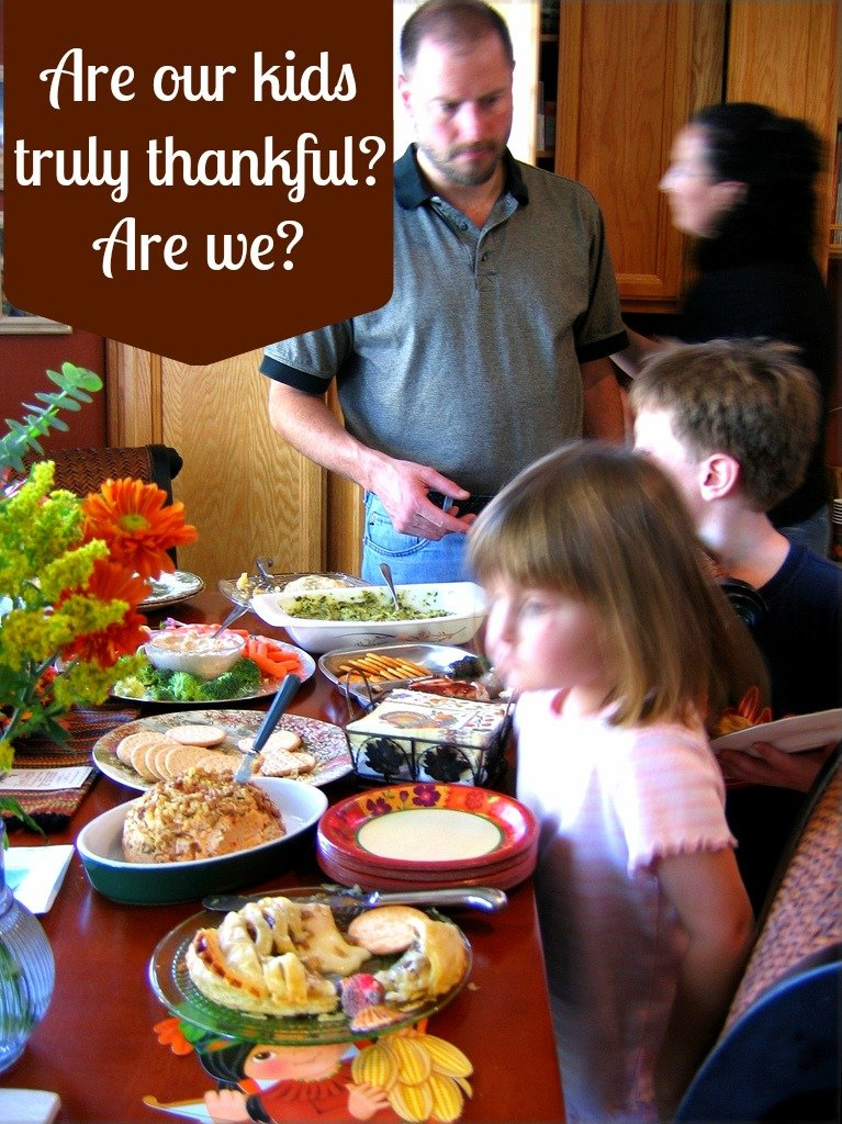 Helping our Kids Be Truly Thankful - Teach 4 the Heart