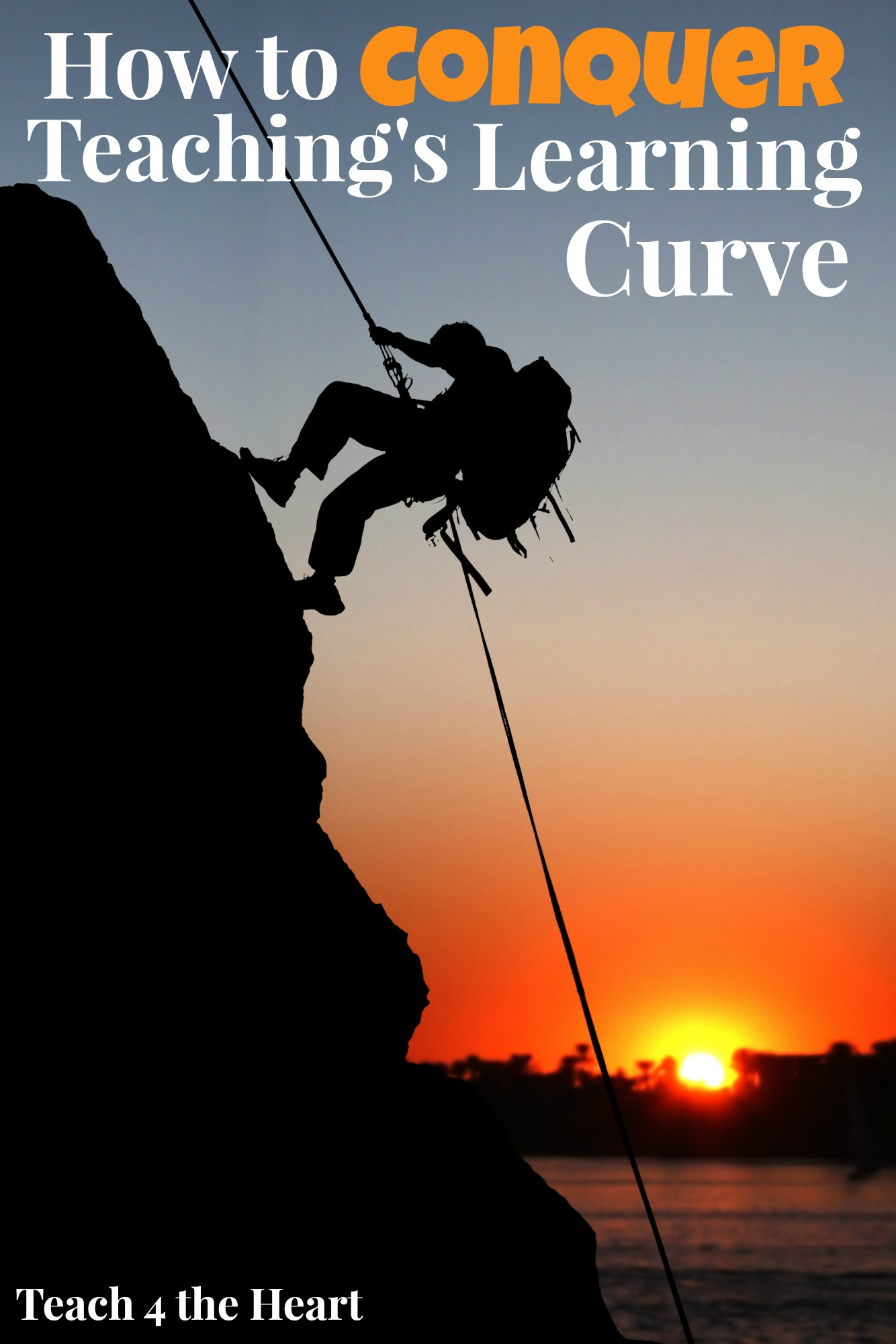 How to Conquer Teaching's Learning Curve