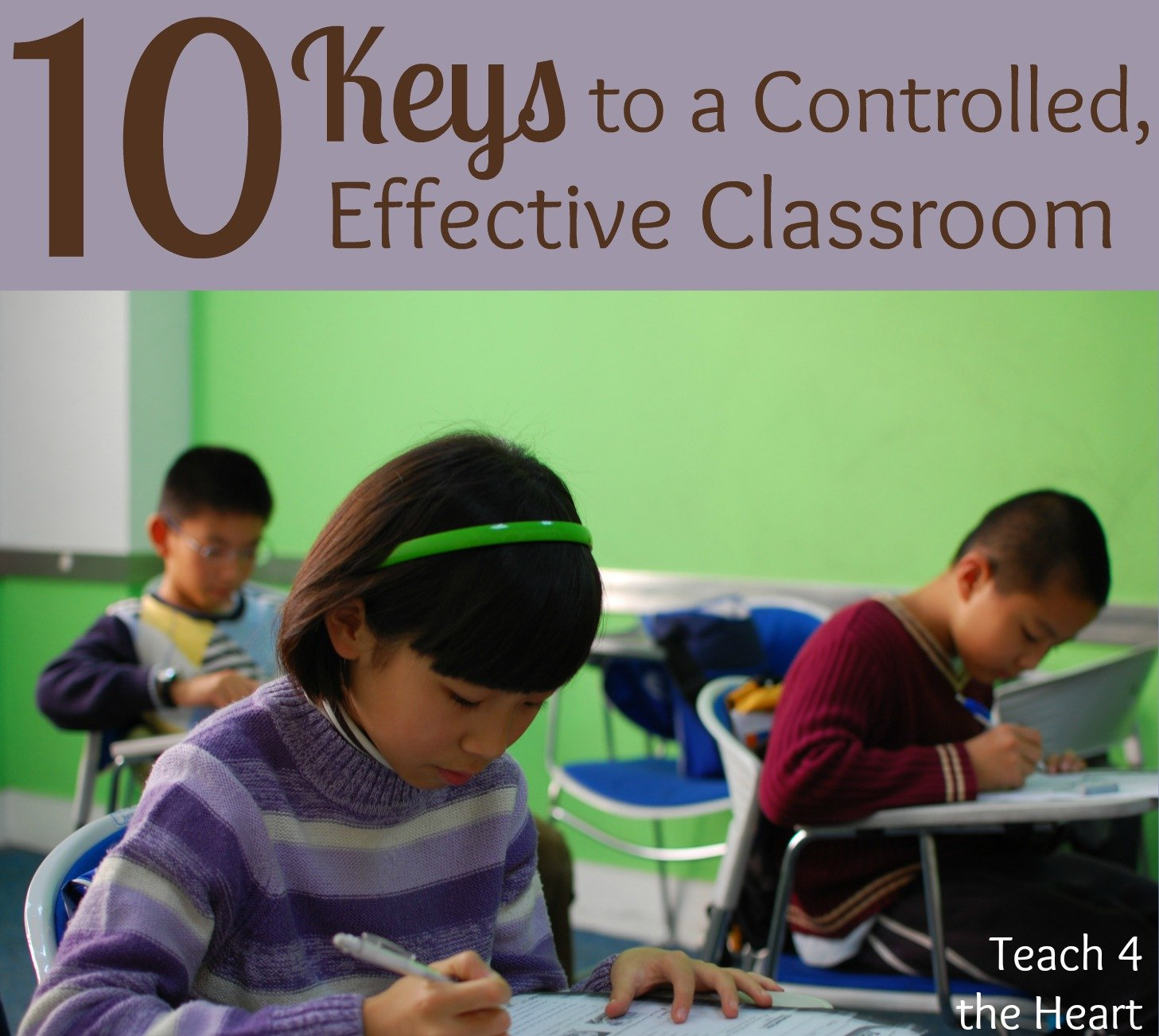 10 Keys to a Controlled, Effective Classroom