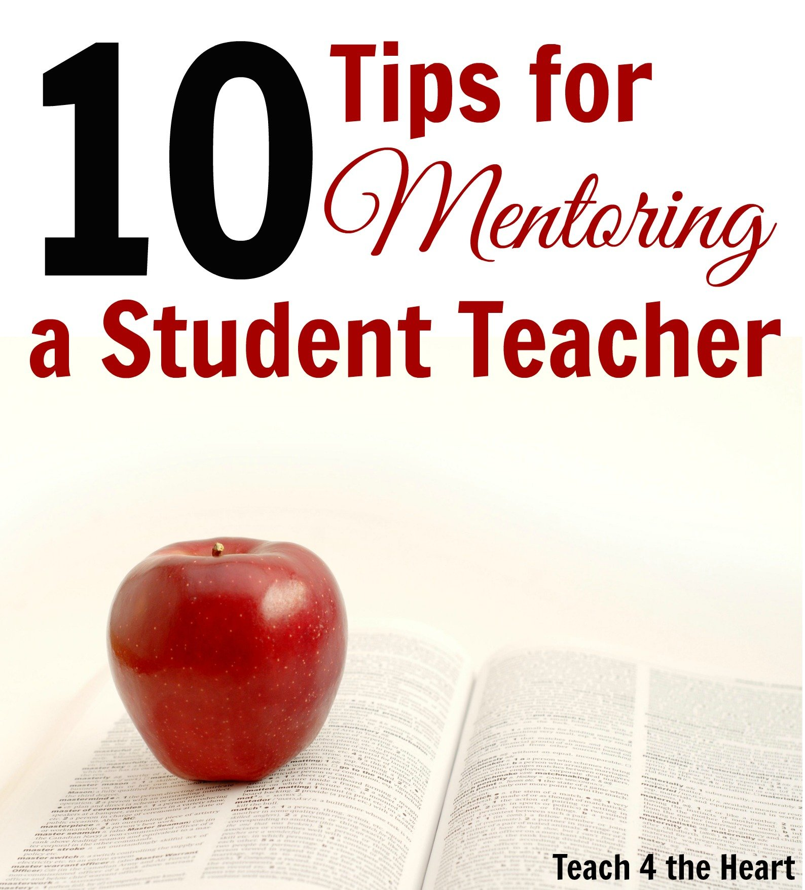 How to Best Prepare Your Student Teacher: 10 Tips for Mentor Teachers