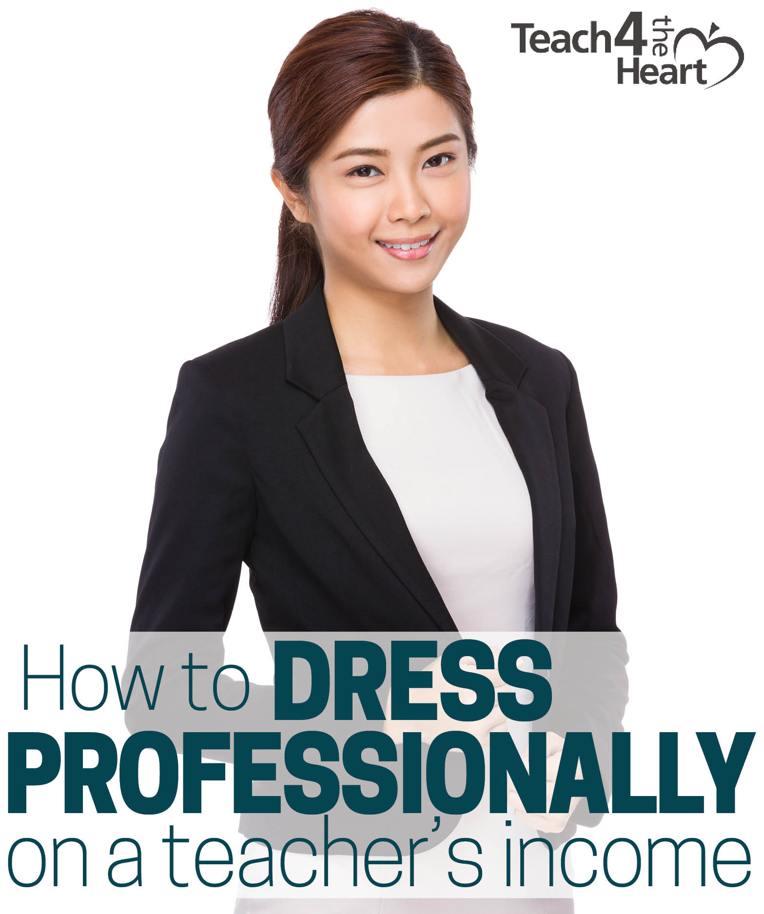 how to dress professionally on a teacher's income or how to dress professionally on a budget