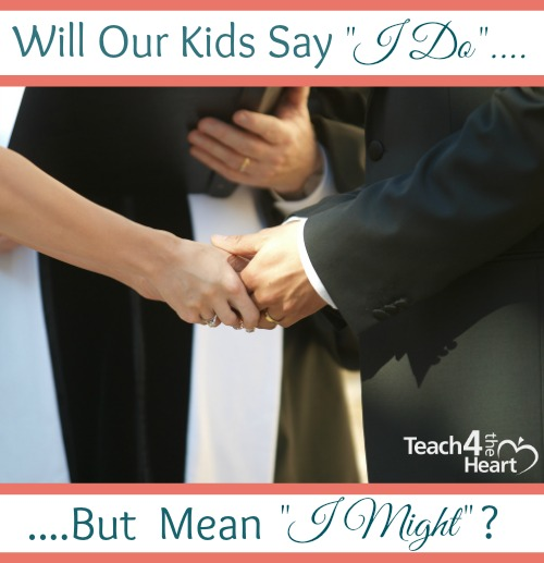 Marriage is a Covenant - Are we teaching our kids this?