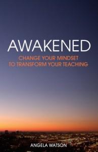 Awakaned: great books for teachers