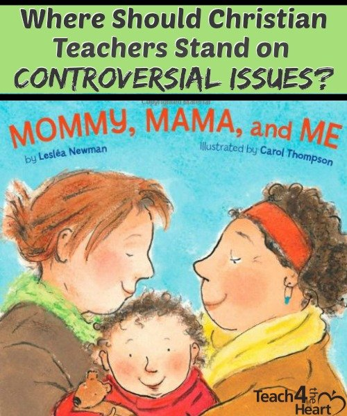 Where should Christian teachers stand on controversial issues