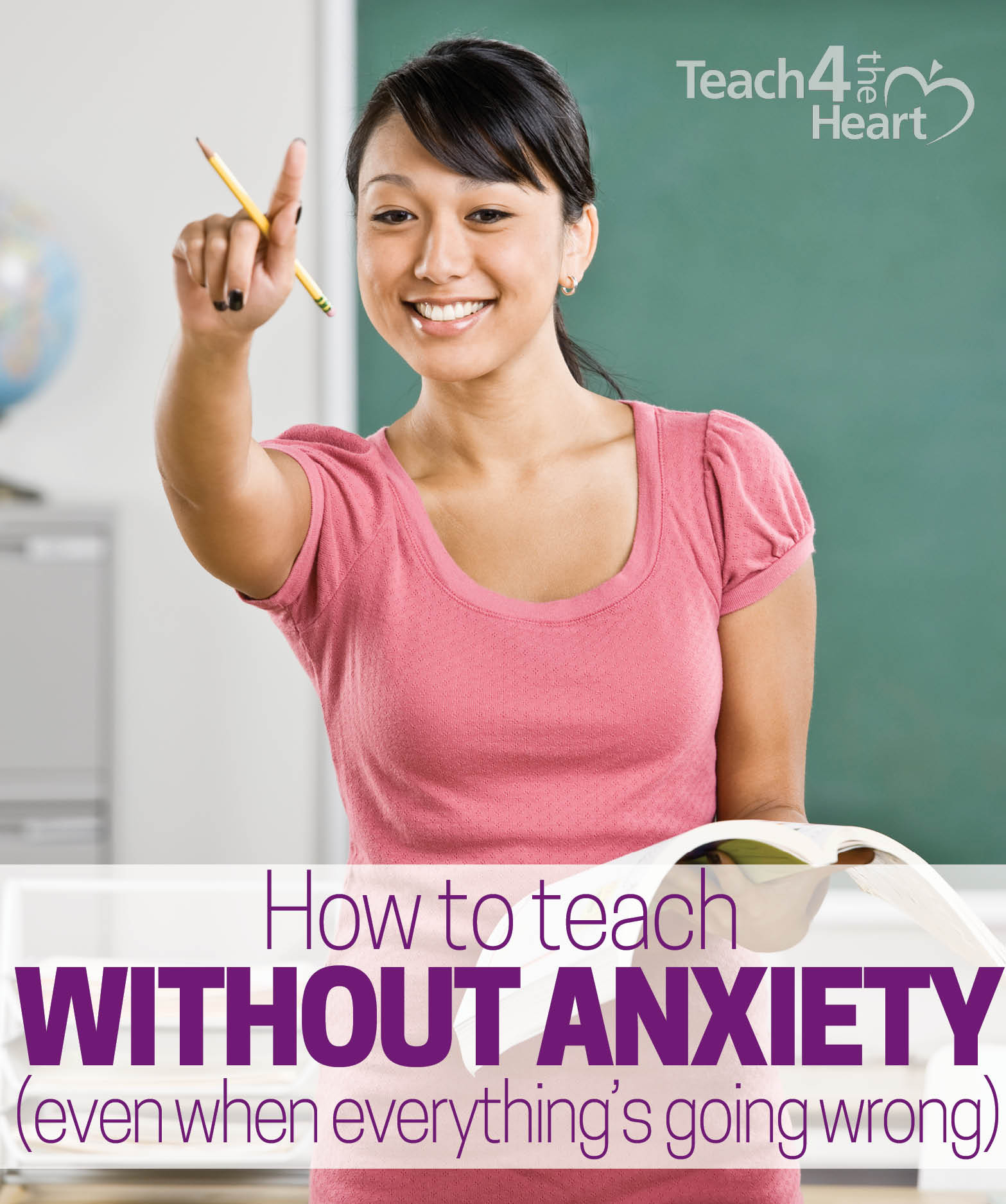 how to teach without anxiety (even when everything is going wrong)