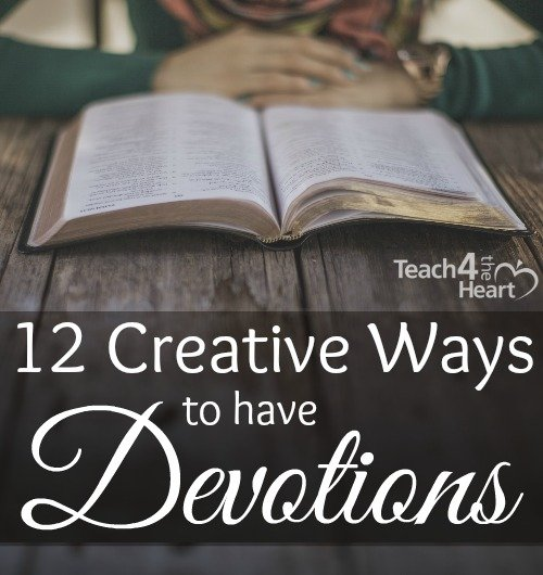 Creative ways to have devotions