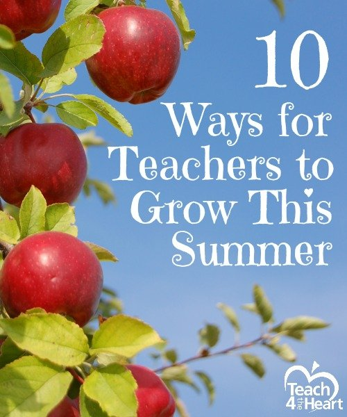 10 Ways to Grow as a Teacher this Summer