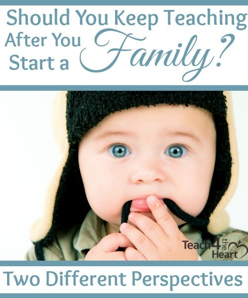 should you keep teaching after you start a family?