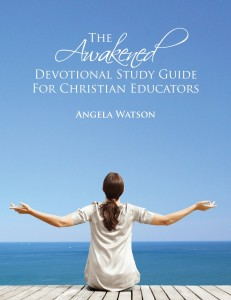 Awakened Devotional for Christian educators