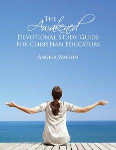 Awakened Devotional for Christian educators