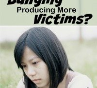 Does our focus on bullying produce more victims