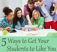 5 ways to get your students to like you
