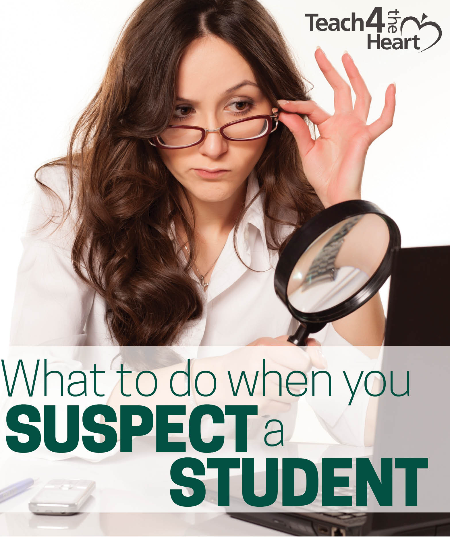 what to do when you suspect a student has done something but you can't prove it