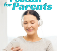An awesome podcast for parents