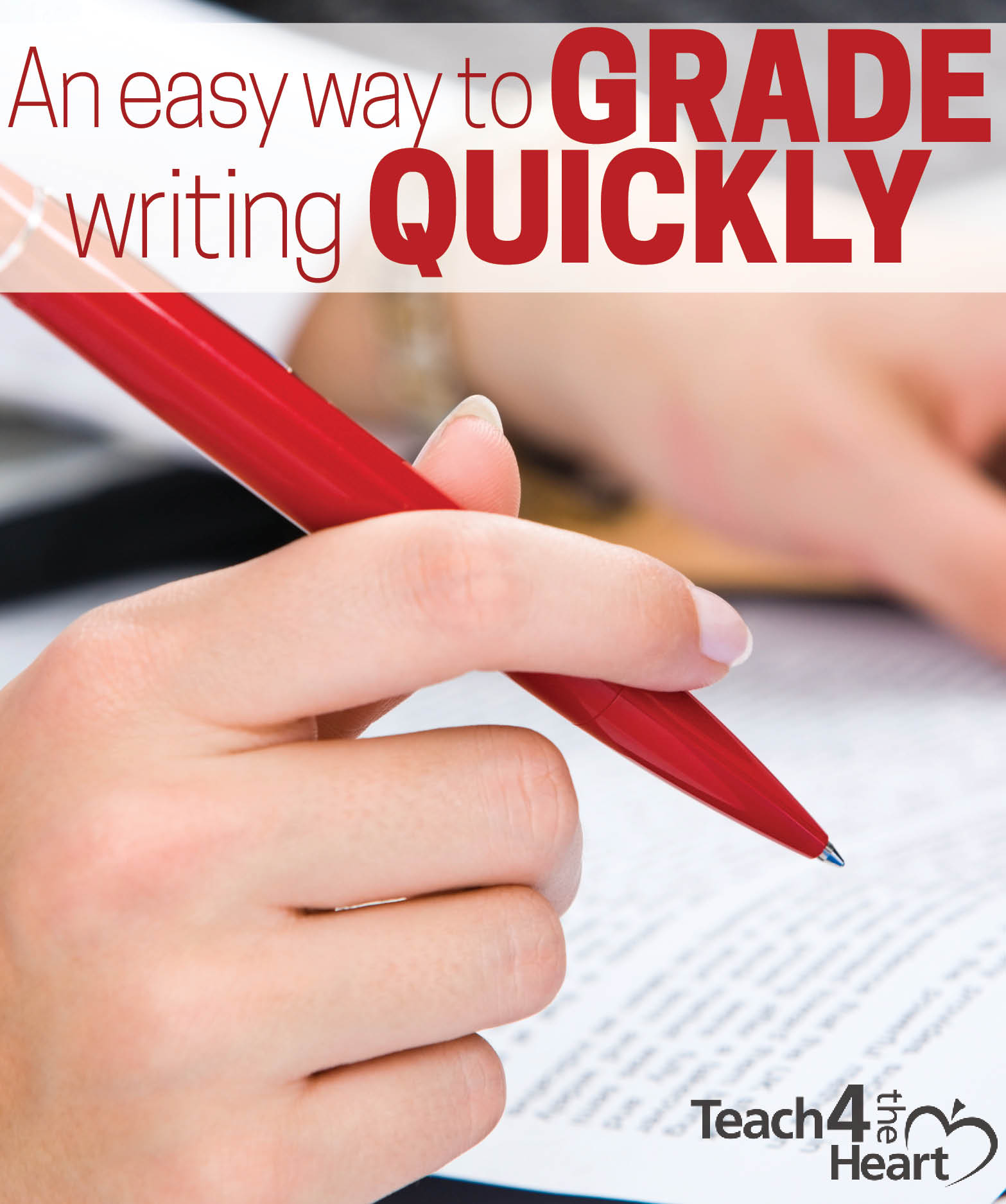 an easy way to grade writing quickly teach the heart when i taught english i knew i had to come up an efficient way of grading writing or i was going to have an incredibly full recycling bin and some
