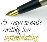 make writing less intimidating