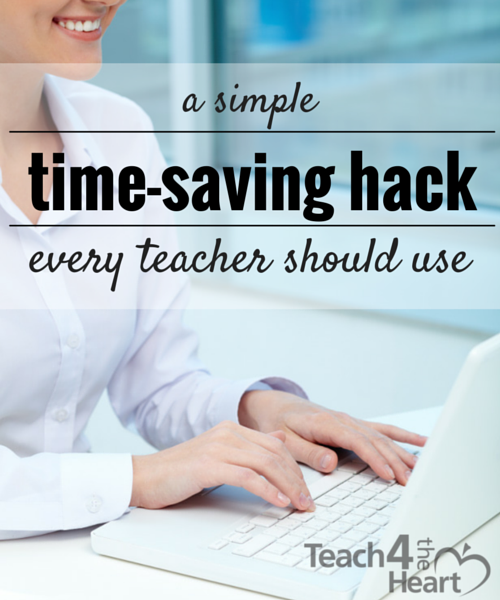 A time-saving hack every teacher should use