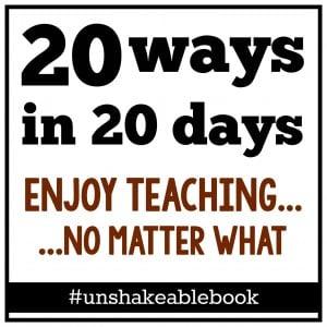 20 ways to enjoy teaching, no matter whaty