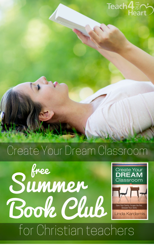 Create Your Dream Classroom summer book club for Christian teachers