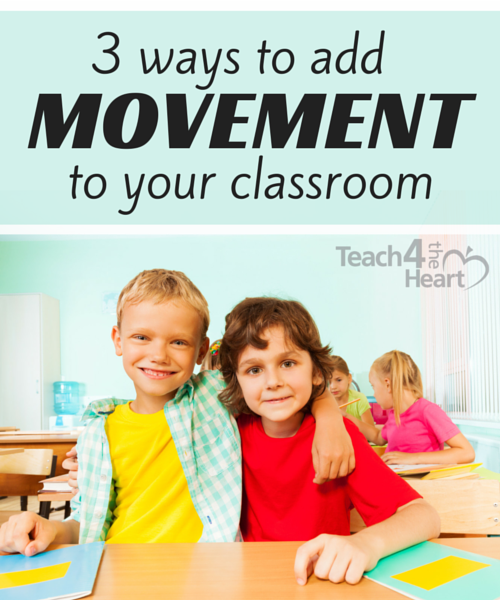 3 ways to add movement to your classroom