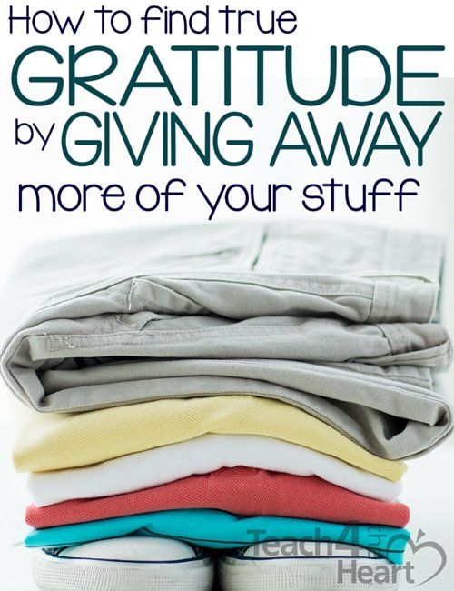 How to find true gratitude by giving away more of your stuff