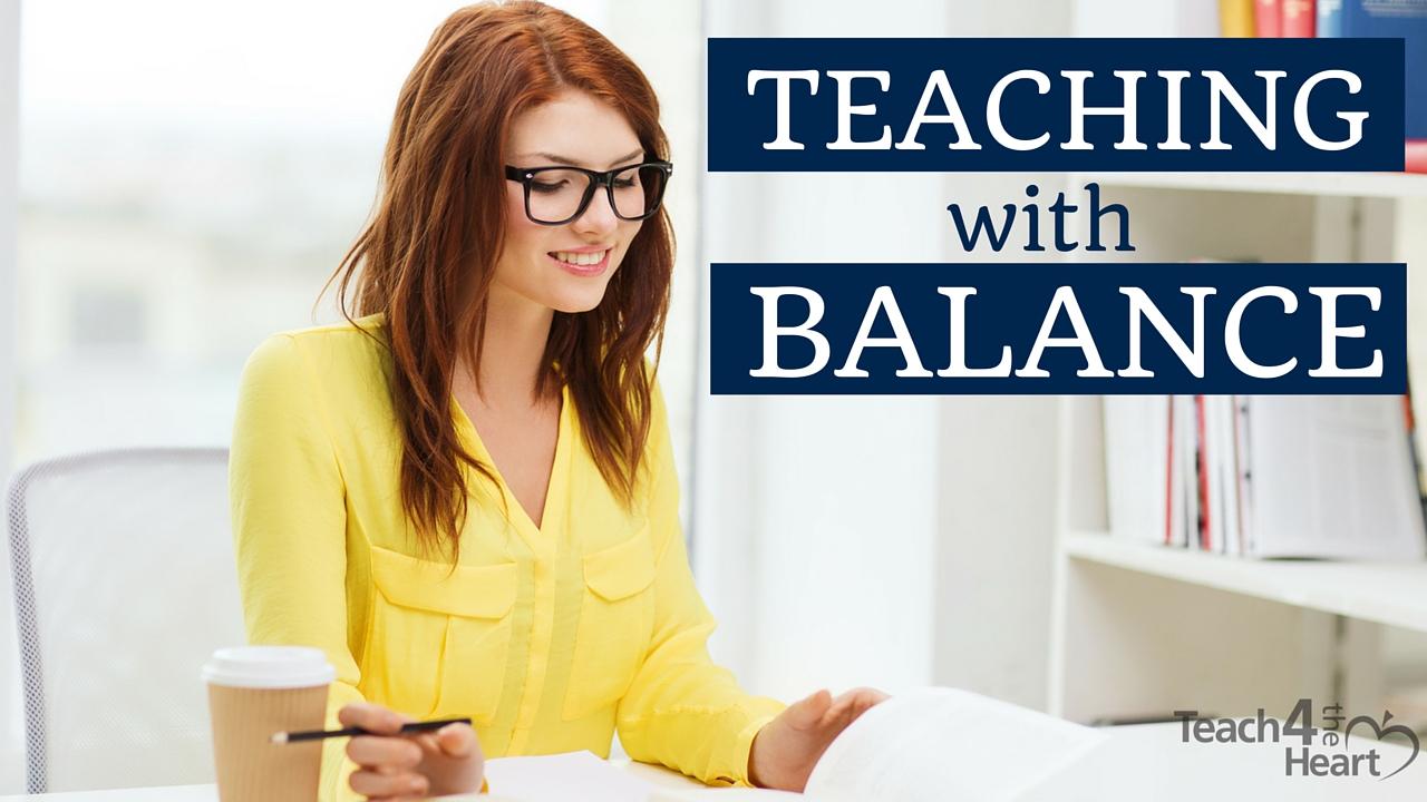 Teaching with Balance