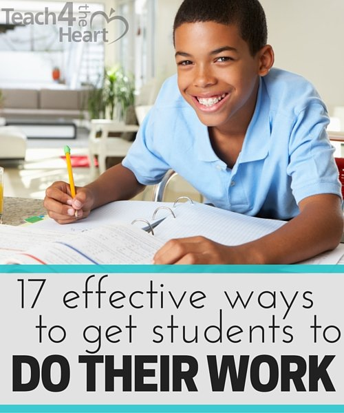 17 effective ways to get students to actually do their work