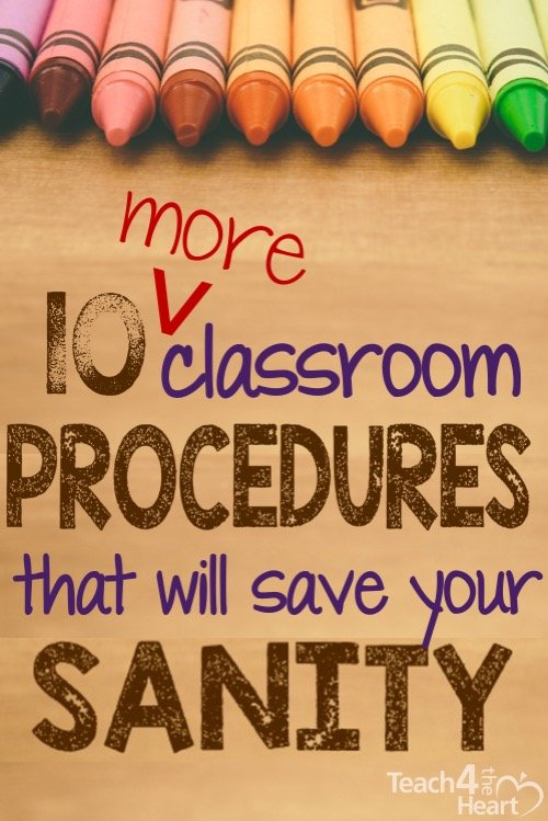 10 more classroom procedures that will save your sanity