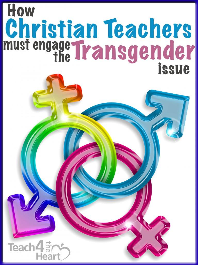 christian teachers & transgender issue