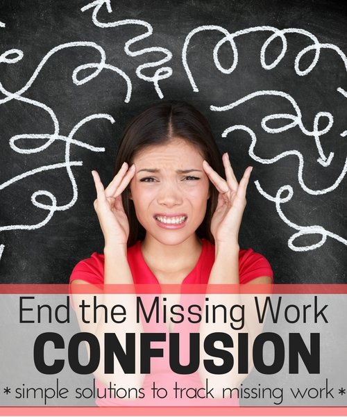 end the missing work confusing: simple solutions to track missing work