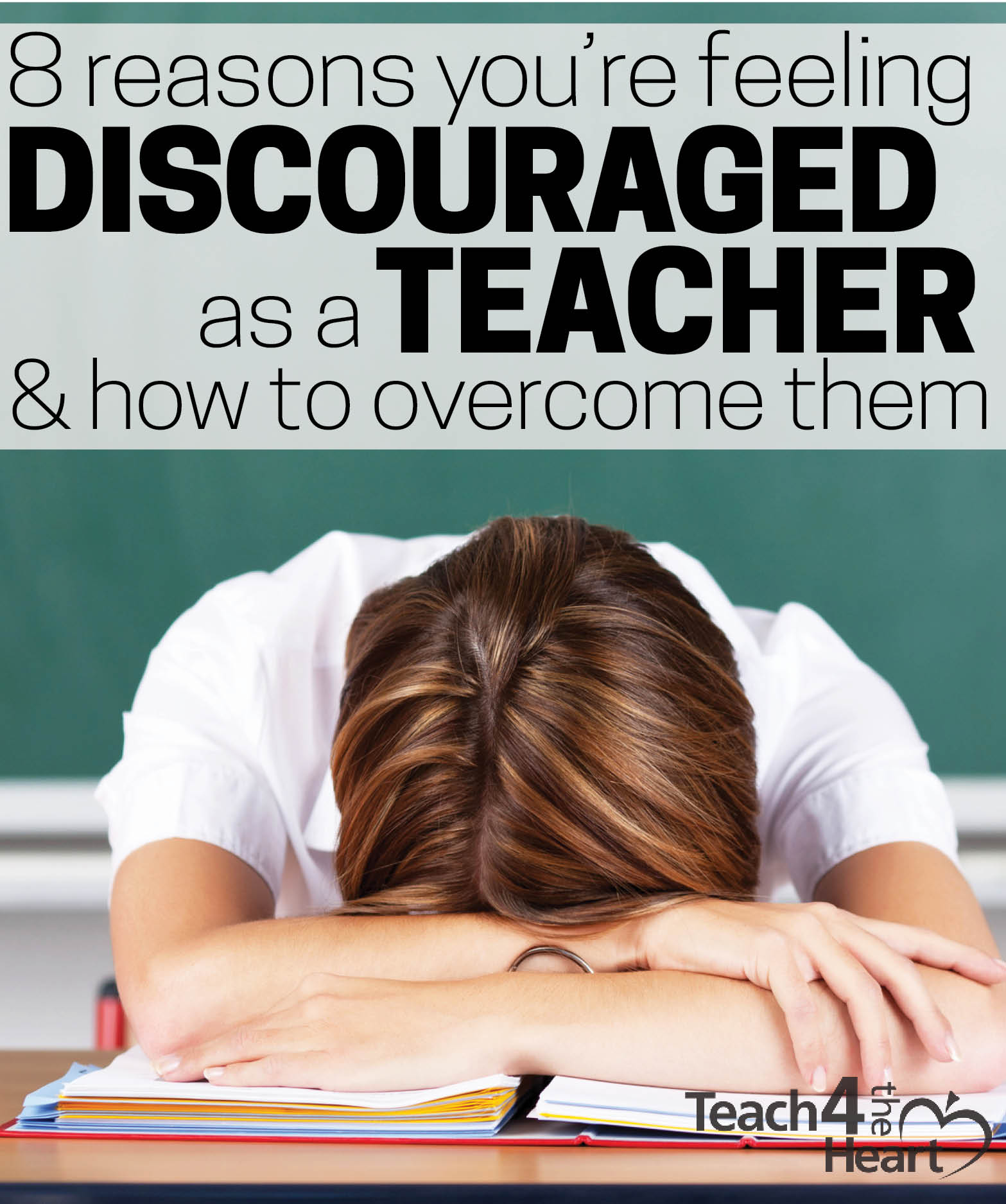 8 reasons you're feeling discouraged as a teacher & how to overcome them