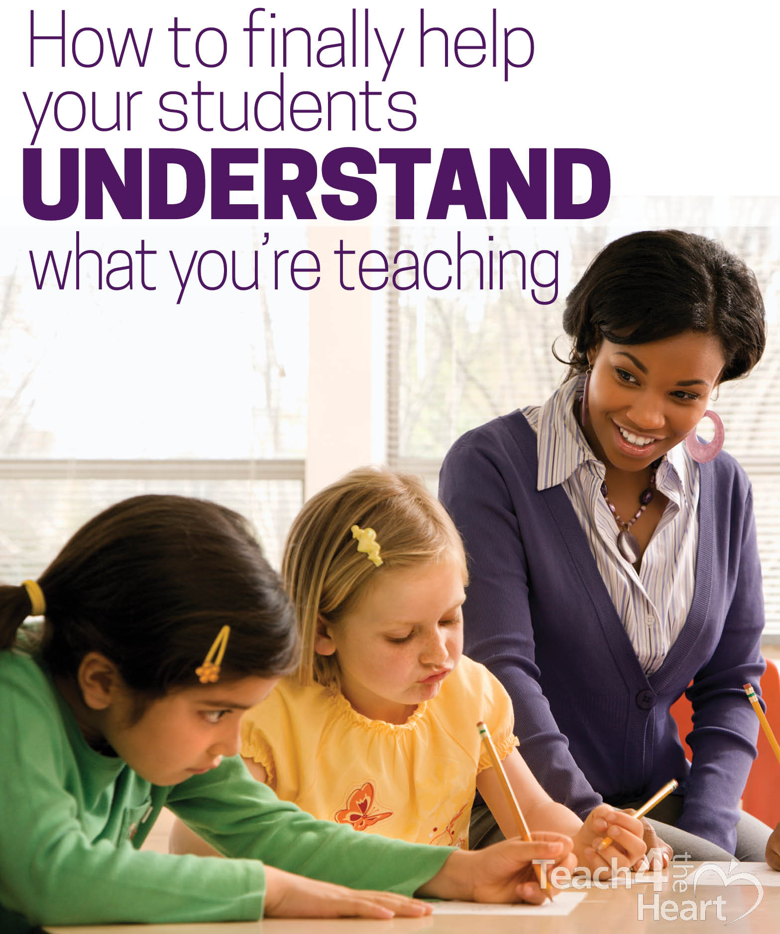 Study Teaching: How To Finally Get Your Students To Understand What You're
