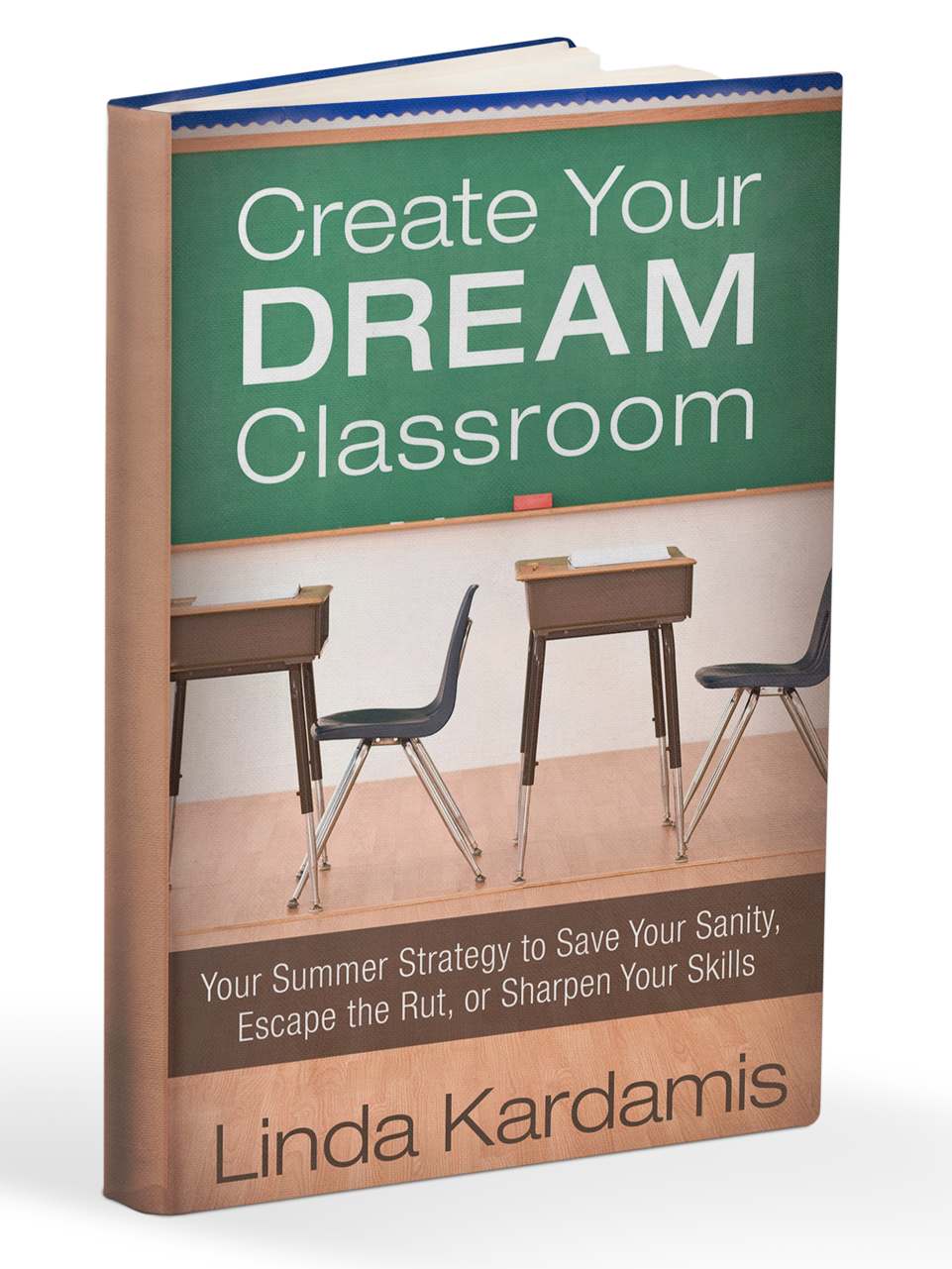 Create Your Dream Classroom, the perfect resource for Christian teachers
