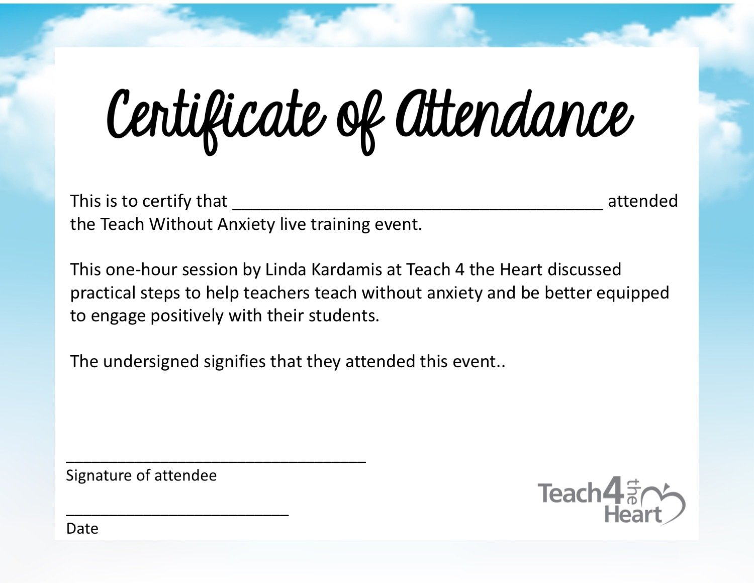 Certificate Of Attendance Teach Without Anxiety Teach 4 The Heart