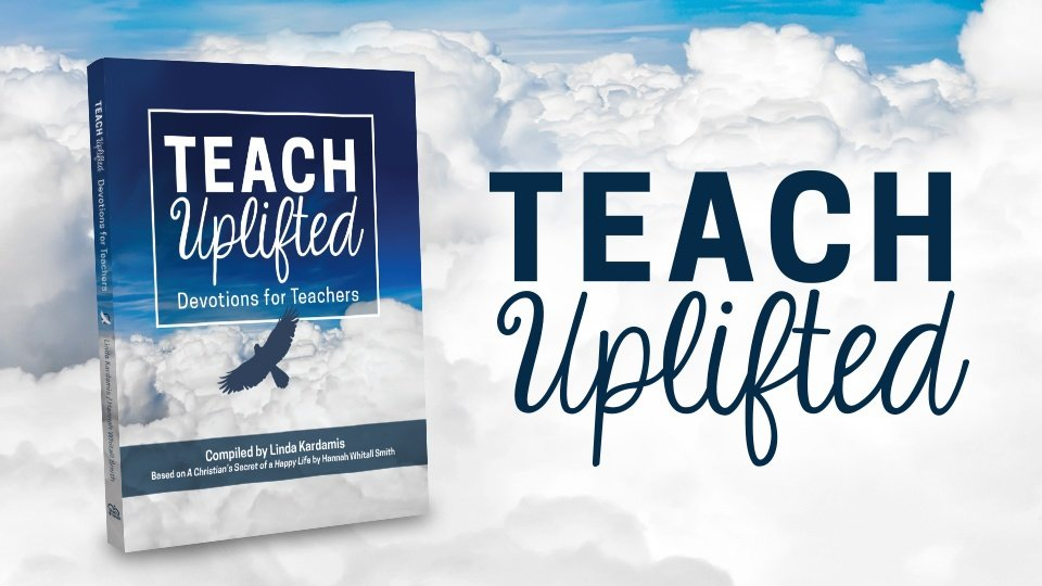 Teach Uplifted devotion for teachers book