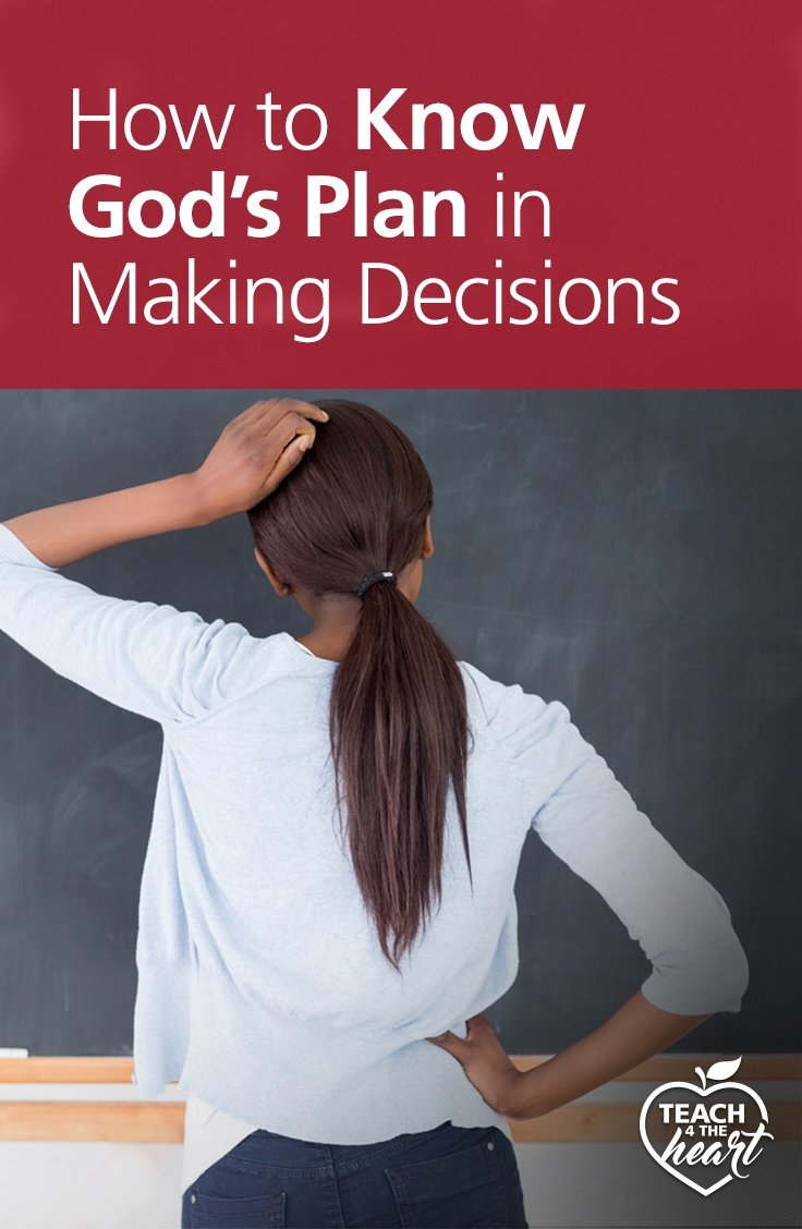 PIN How to Know God's Plan in Making Decisions