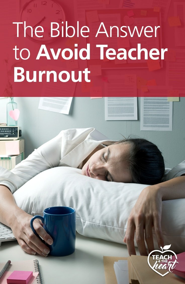 PIN The Bible Answer to Avoid Teacher Burnout