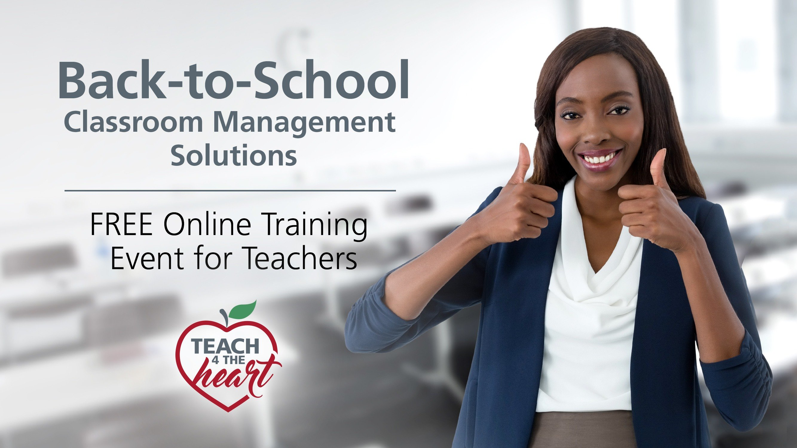 Back to School Classroom Management Solutions training for teachers