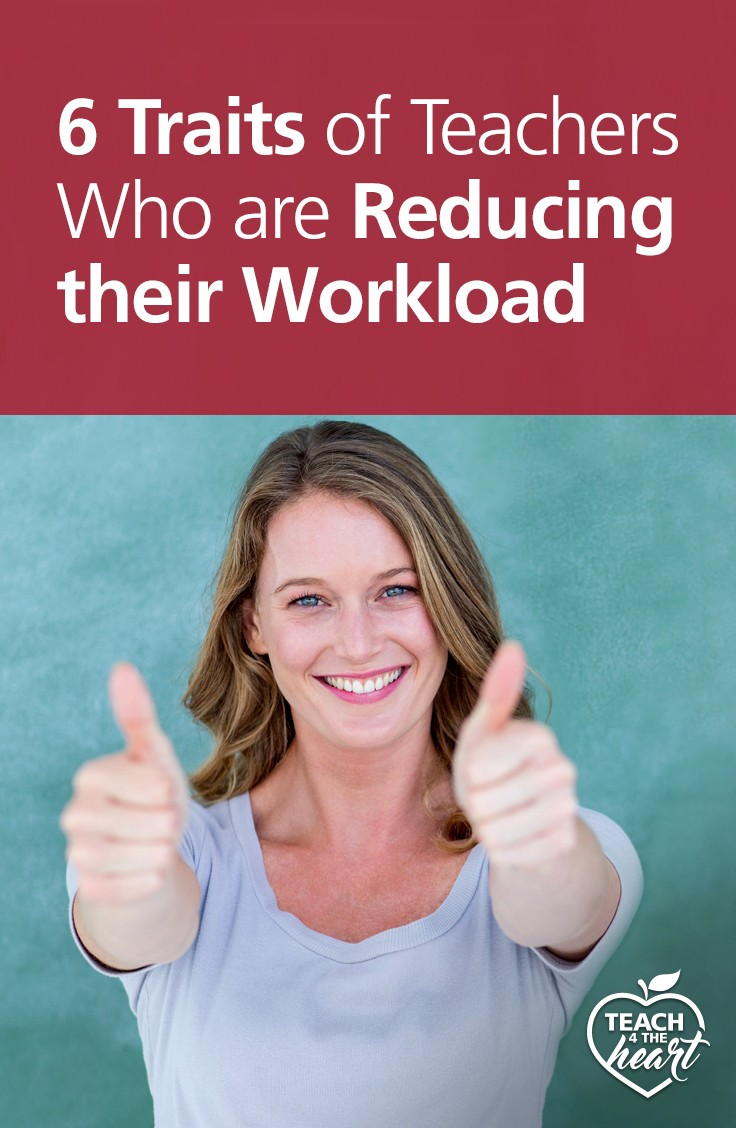 traits of teachers who are reducing their workload