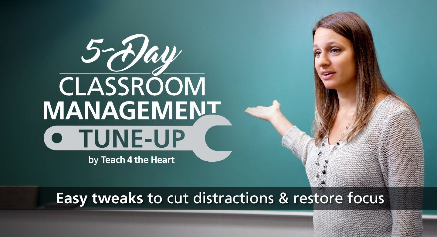 Classroom Management Tune-Up