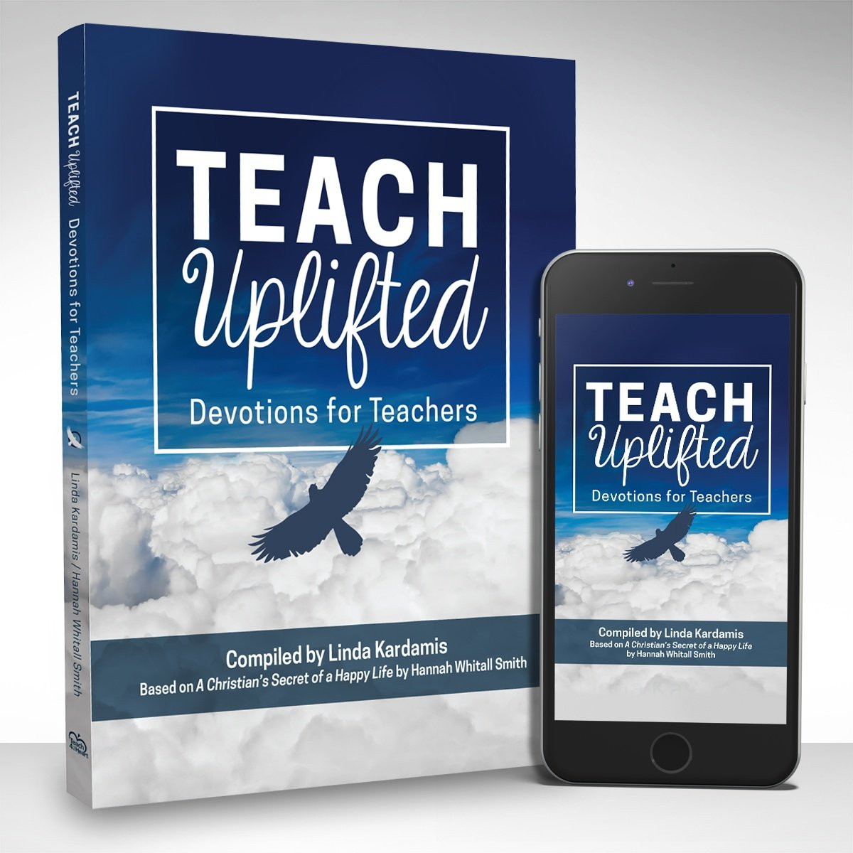 Teach Uplifted Book and iPhone