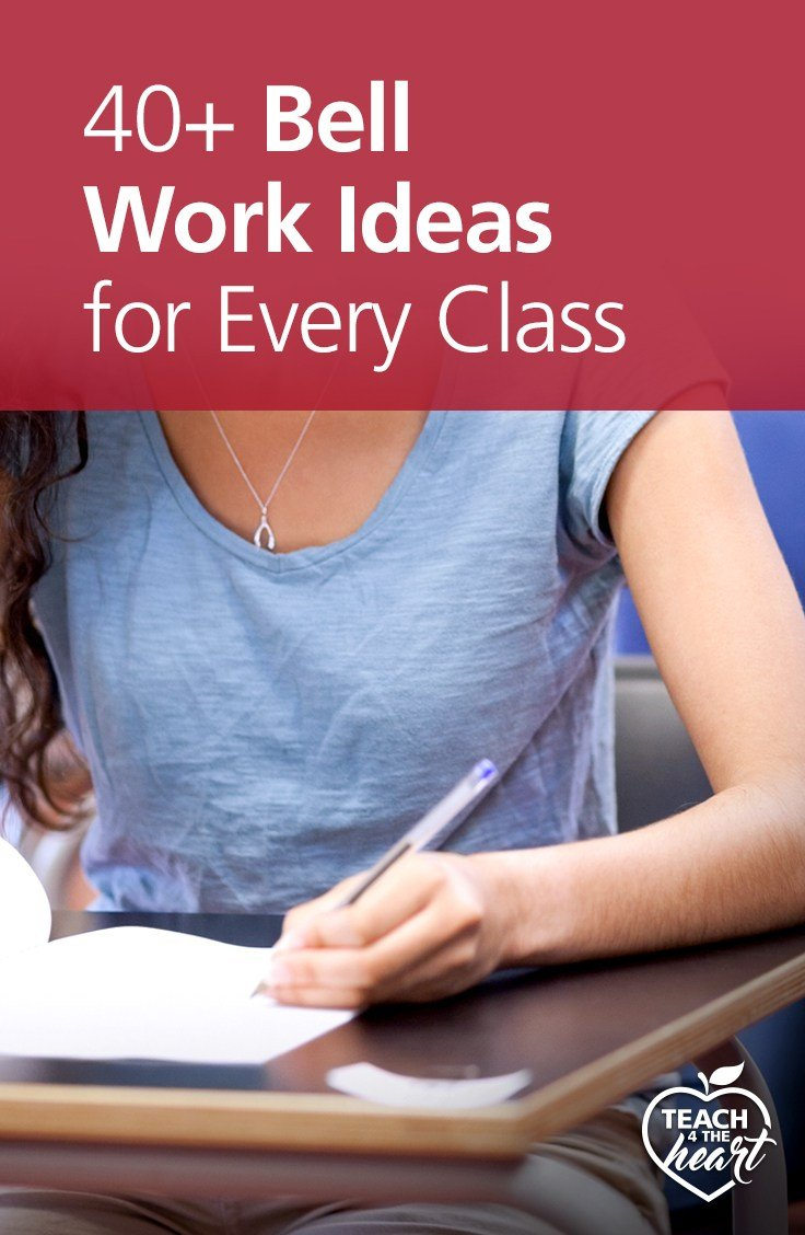 40+ Bell Work Ideas for Every Class | Teach 4 the Heart