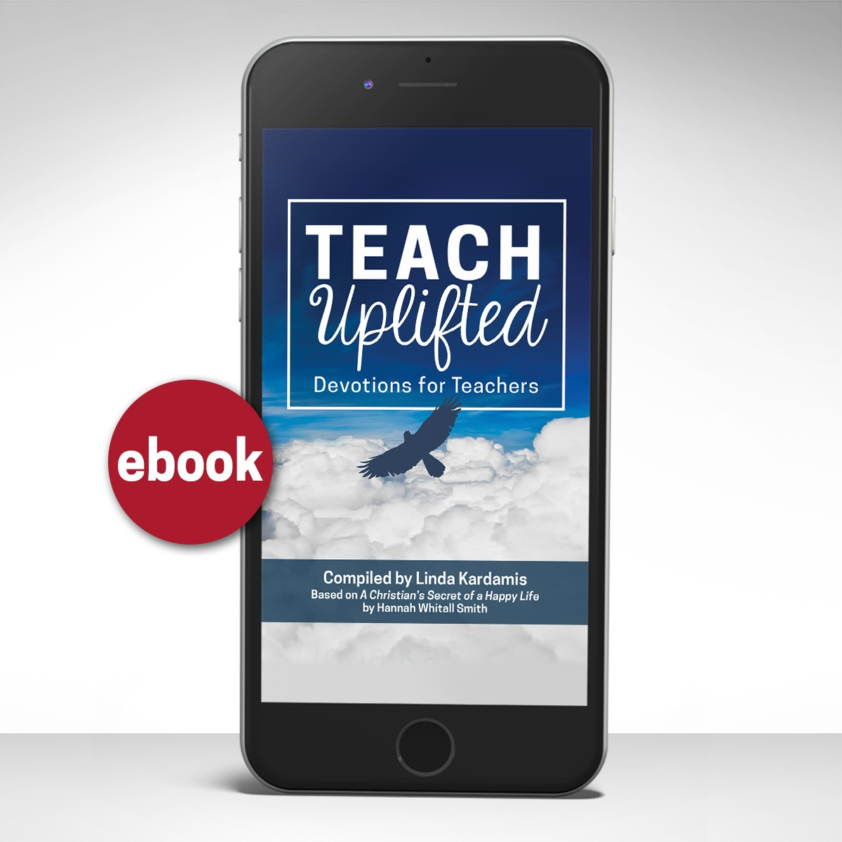 Teach Uplifted ebook - devotions for teachers