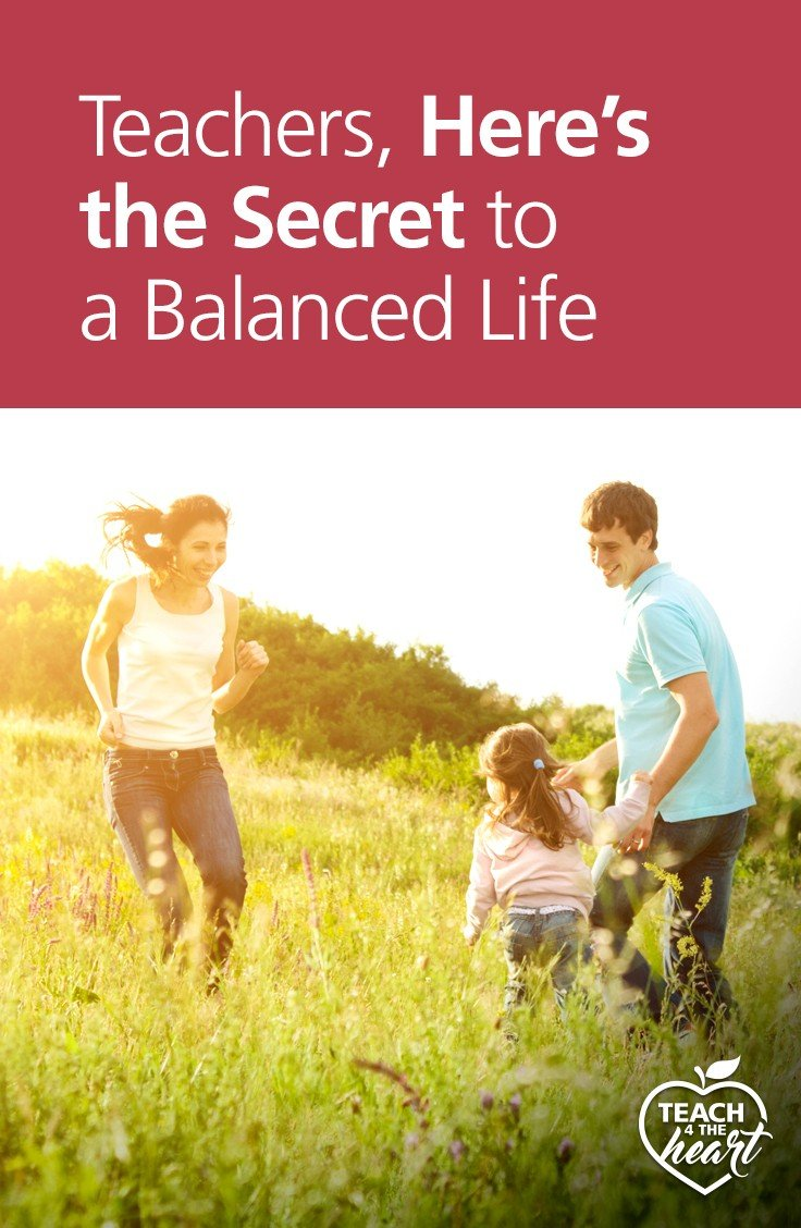 PIN Teachers, Here's the Secret to a Balanced Life