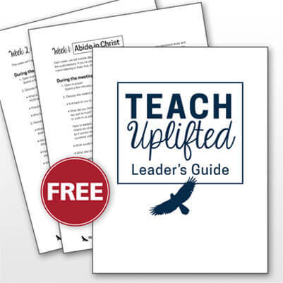 Teach Uplifted Leader's Guide