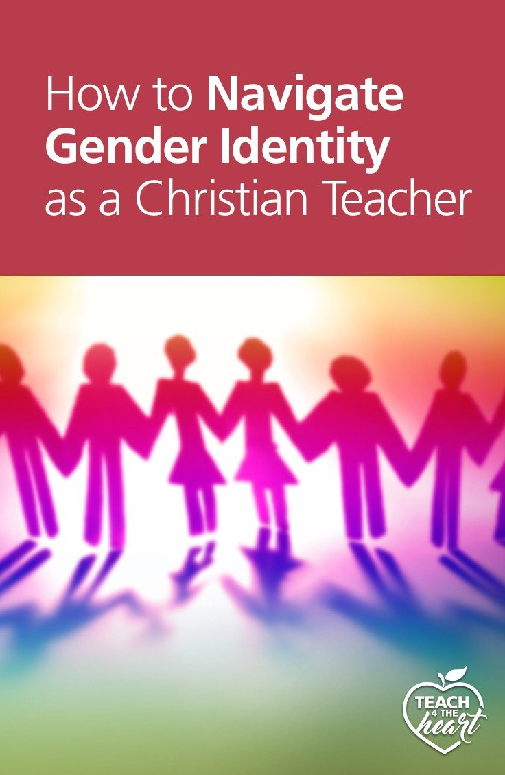 PIN How to Navigate Gender Identity as a Christian Teacher Part 1
